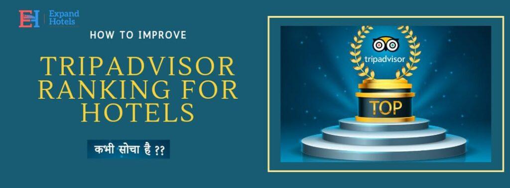 How-to-improve-TripAdvisor-Ranking-for-hotels-2021-tips